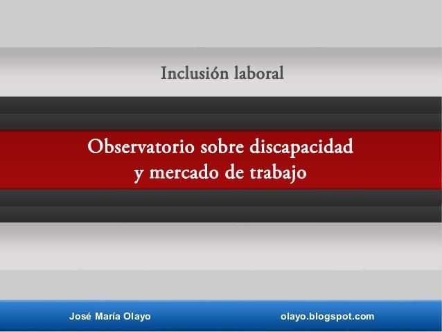 Observatorio sobre Discapacidad y Mercado de Trabajo en España (Odismet