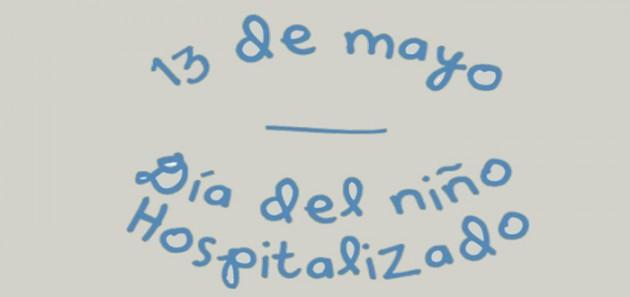 Hoy se celebra el Día del Niño Hospitalizado
